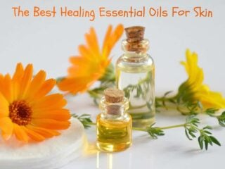 The Best Healing Essential Oils For Skin