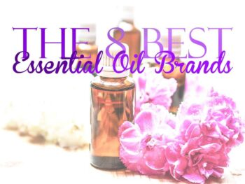 The 8 Best Essential Oil Brands
