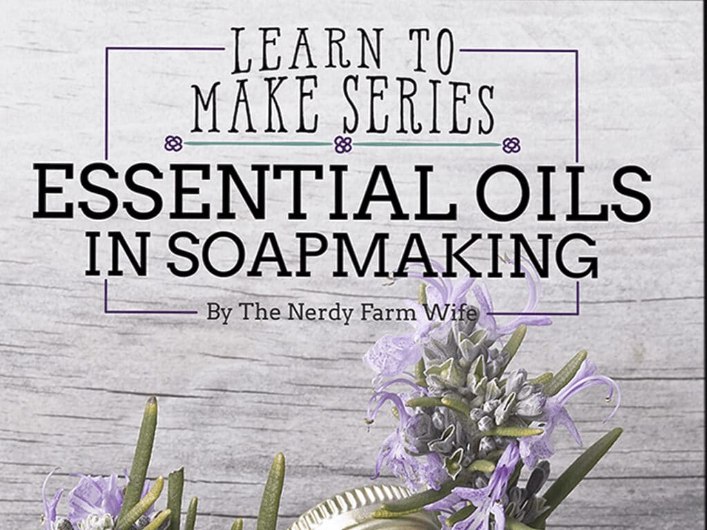 essential oils in soapmaking