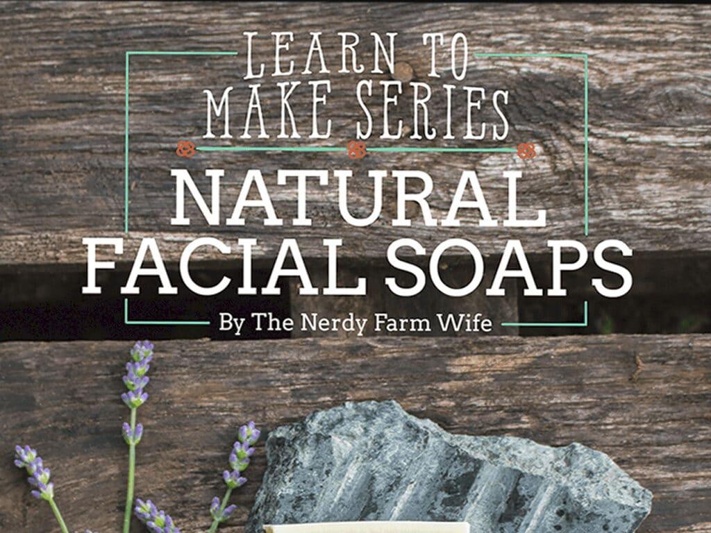 how to make natural facial soap